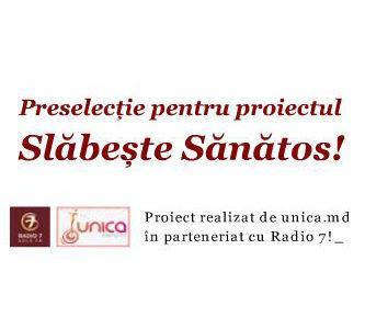 Preselecţie pentru proiectul Slăbeşte Sănătos!