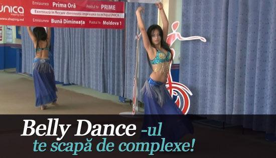 Foto: Belly Dance -ul te scapă de complexe!