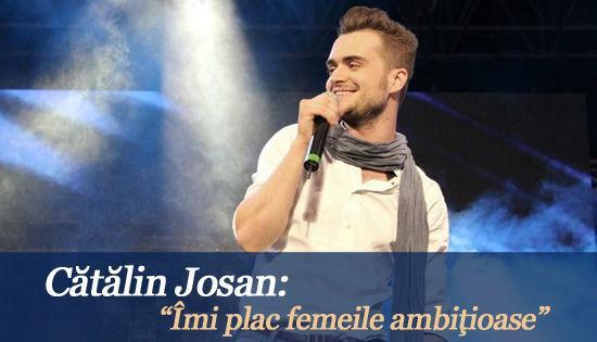 """Foto: Cătălin Josan: """"Îmi plac femeile ambiţioase"""""""