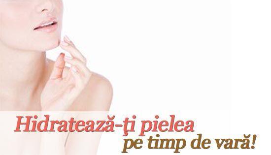 Foto: Hidratează pielea pe timp de vară!