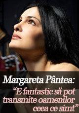 """Foto: Margareta Pântea: """"E fantastic să pot transmite oamenilor ceea ce simt"""""""