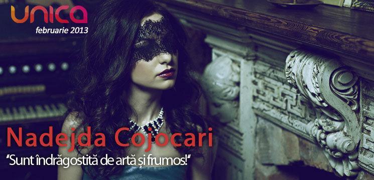Nadejda Cojocari:  ''Sunt îndrăgostită de artă și frumos!''