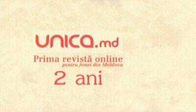 Astăzi Unica.md face 2 ani!