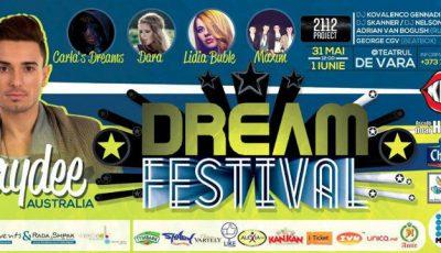 DREAM FESTIVAL 2014! Un nou eveniment pentru iubitorii de distracții