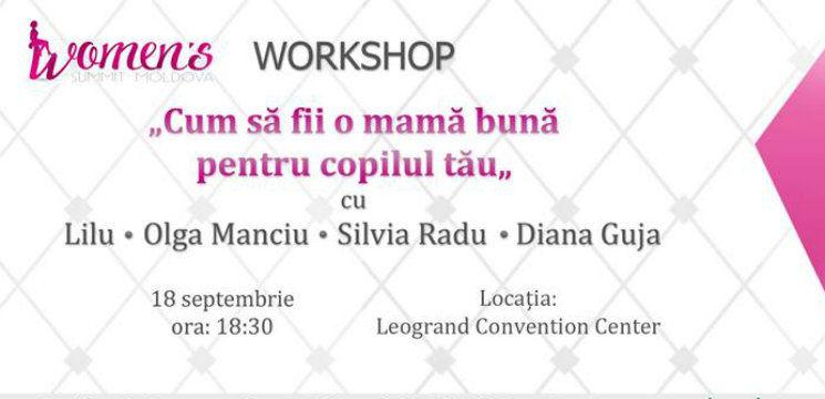 """Foto: LILU, Olga Manciu, Silvia Radu și Diana Guja despre """"Cum să fii o mamă bună pentru copilul tău"""""""