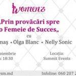 Foto: Învață de la Galina Tomaş, Olga Blanc şi Nelly Sonic cum să ajungi o femeie de succes!