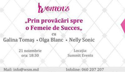 Învață de la Galina Tomaş, Olga Blanc şi Nelly Sonic cum să ajungi o femeie de succes!