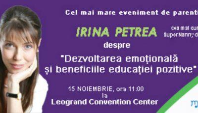 Super Nanny Irina Petrea așteaptă părinții la conferință!