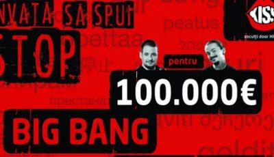 Big Bang oferă premii totale de 100.000 de euro!
