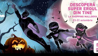 De Halloween, descoperă supereroul din tine, la Shopping MallDova!