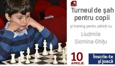 Turneu de Șah pentru Copii și training pentru părinți cu Ludmila Siomina-Ghițu