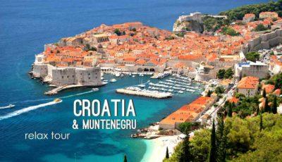 Vizitează cele mai exotice locuri din Croația și Muntenegru!