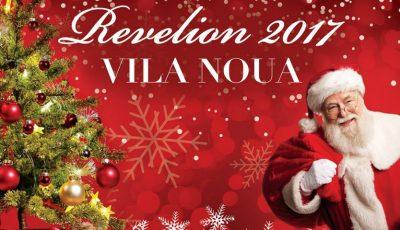 Vila Nouă îți promite un Revelion de neuitat, cu distracție garantată!