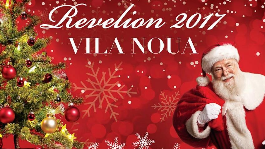 Foto: Vila Nouă îți promite un Revelion de neuitat, cu distracție garantată!