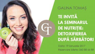 """Galina Tomaș te invită la seminarul de nutriție """"Detoxifierea după sărbători"""""""