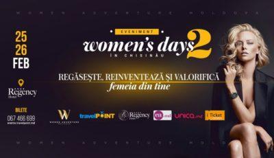 """Regăsește, reinventează și valorifică femeia din tine la evenimentul """"WOMEN'S DAYS in CHISINAU""""!"""