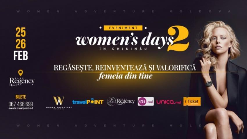 """Foto: Regăsește, reinventează și valorifică femeia din tine la evenimentul """"WOMEN'S DAYS in CHISINAU""""!"""