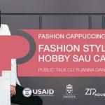 Foto: Află cum să-ți transformi hobby-ul într-o carieră de succes. Vino la Fashion Cappuccino cu Ylianna Danko!