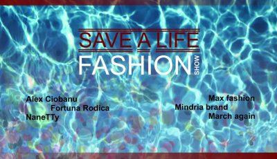 """Participă la evenimentul """"Save a life/Fashion show"""" și poți ajuta un băiețel bolnav de cancer să trăiască!"""