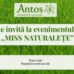 """Foto: Compania Antos te invită la finala concursului ,,Miss Naturalețe""""!"""