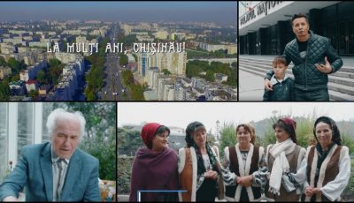 La mulți ani, Chișinău! Mesajul artiștilor de-acasă cu ocazia împlinirii celor 581 de ani. Video!