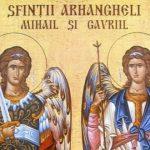 Foto: Sfinţii Arhangheli Mihail şi Gavril. Obiceiuri și tradiții