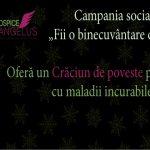 """Foto: """"Fii o binecuvântare de Crăciun"""", donează pentru persoanele care suferă de boli incurabile!"""