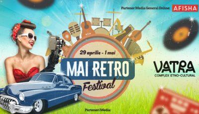 Complexul Etno-Cultural Vatra te invită la Festivalul MAI Retro! Vezi ce surprize au pregătit organizatorii