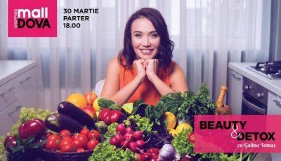 """Shopping MallDova te invită la seminarul gratuit """"Beauty&Detox""""! Află totul despre frumusețe și detoxifiere"""