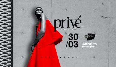 """""""Privé Fashion Events""""- revine cu cea de-a doua ediție!"""