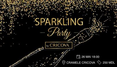 """Cricova"" te invită la evenimentul de excepție ""Sparkling Party""!"