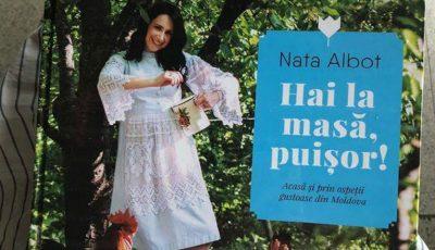 """,,Hai la masă, puișor!"""" – Nata Albot a lansat cea de-a doua carte de bucate"""