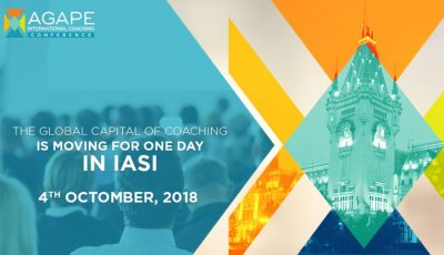 AGAPE International Coaching Conference 2018 – pe 4 octombrie, capitala mondială a coaching-ului se va muta la Iași!