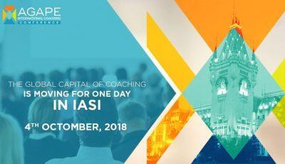 AGAPE International Coaching Conference 2018 – pe 4 octombrie, capitala mondială a coaching-ului se va muta la Iași!