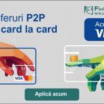 Foto: Serviciul P2P de la FinComBank, acum și pentru deținătorii VISA!