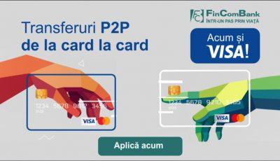 Serviciul P2P de la FinComBank, acum și pentru deținătorii VISA!