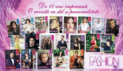"""""""Revista Fashion Vip"""" – 10 ani de activitate, stil și personalitate"""