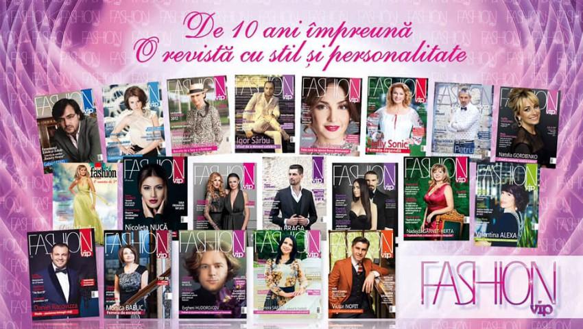 """Foto: """"Revista Fashion Vip"""" – 10 ani de activitate, stil și personalitate"""