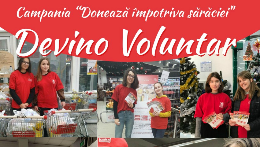 """Foto: Alege să fii bun! Devino voluntar în campania de caritate """"Donează împotriva sărăciei"""""""