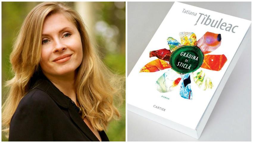 """Tatiana Țîbuleac a devenit câștigătoarea Premiului European pentru Literatură, cu romanul ,,Grădina de sticlă""""!"""
