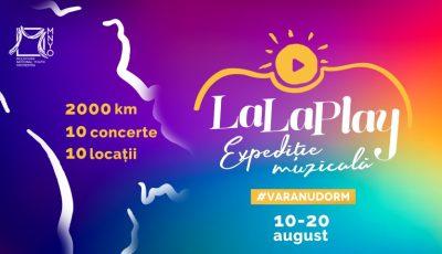 """10 concerte în 10 locații deosebite, cu intrare liberă – proiectul ,,La La Play"""" revine la cea de-a 3-a aniversare!"""