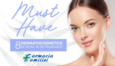 8 cosmetice must-have în trusa ta de produse de frumusețe. Oferta lunii AUGUST de la Farmacia Familiei!
