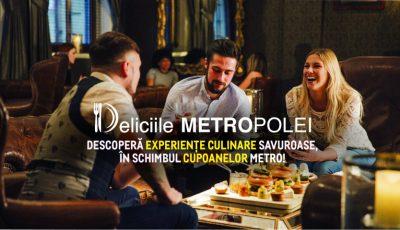 """""""Deliciile METROPOLEI"""":  METRO te invită la o masă în oraș și îți achită 30% din notă"""