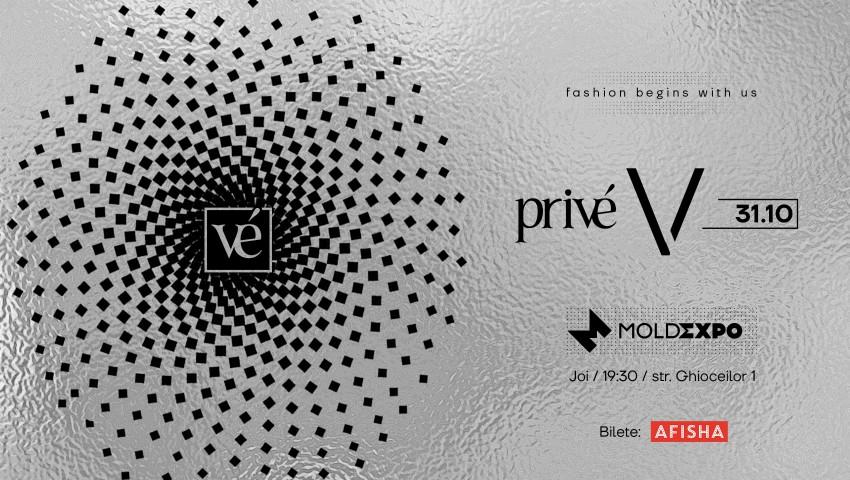 Foto: Privé Fashion Events revine cu cea de-a V-a ediție: 16 colecții vestimentare vor face senzație într-un ambient extravagant și filosofic!