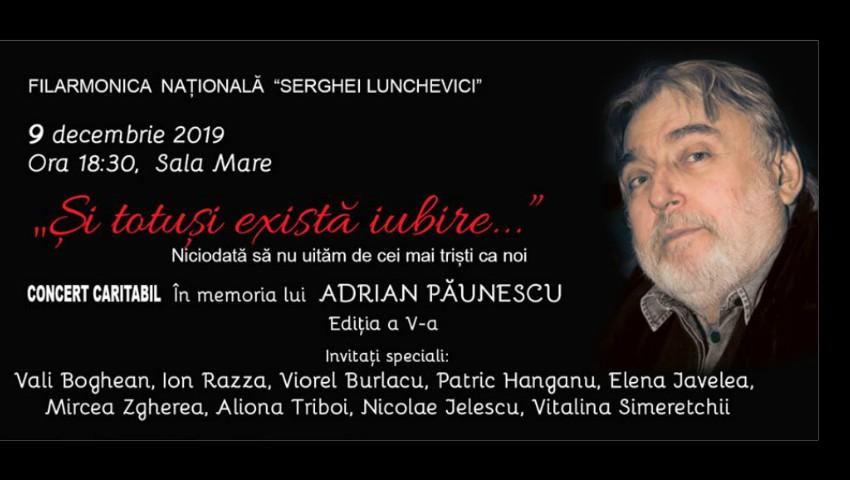 """Foto: ,,Și totuși există iubire"""" – vino la concertul caritabil de muzică folk, organizat în memoria lui Adrian Păunescu"""