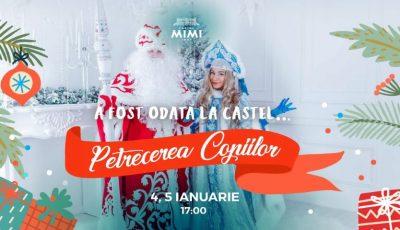 A mai rămas o singură zi până la Petrecerea Copiilor, de la Castel Mimi. Ce program special îi așteaptă pe cei mici!
