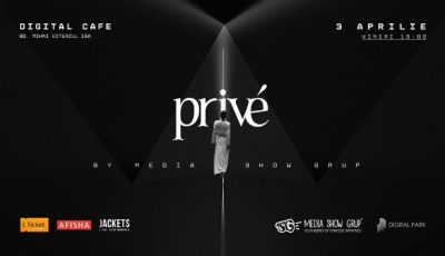 Pe 3 aprilie, Era digitală va domina cea de-a VI-a ediție Privé Fashion Events!