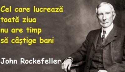 17 reguli de viață ale faimosului John Rockefeller