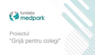 """Fundația Medpark lansează proiectul """"Grijă pentru colegi"""", în susținerea lucrătorilor medicali care au suportat infecția Covid-19"""