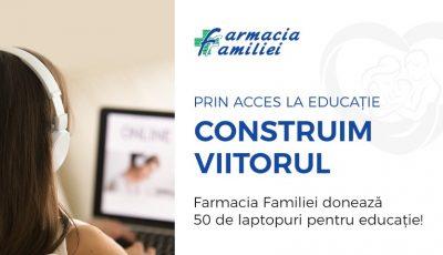 Prin acces la educație – construim viitorul! Farmacia Familiei donează 50 de laptopuri